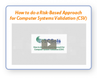 "Watch Now - ""How to do a Risk-Based Assessment for Computer System Validation (CSV)"