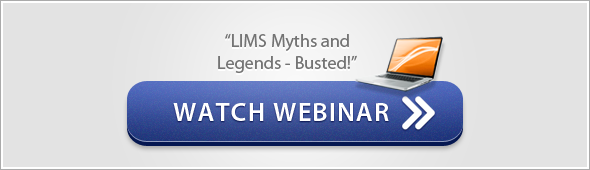 "Watch Webinar: ""LIMS Myths and Legends - Busted!"""