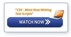 "Watch Now - ""CSV - More than Writing Test Scripts"""
