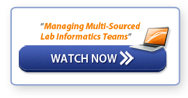"Watch now - ""Managing Multi-Sourced Lab Informatics Teams"""