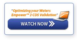 "Watch Webinar - ""Optimizing Water Empower 3 CDS Validation"""