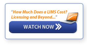 Watch Webinar: How Much Does a LIMS Cost? Licensing and Beyond...