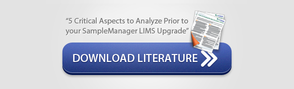 """Download Literature: """"5 critical aspects to analyze prior to your samplemanager lims upgrade"""""""