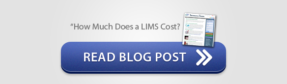 """Blog Post: """"How Much Does a LIMS Cost?"""""""