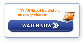 """Webinar: """"It's all about the Data... Integrity, that is!"""""""