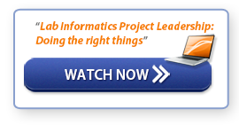 "Watch Now: ""Lab Informatics Project Leadership: Doing the right things"""