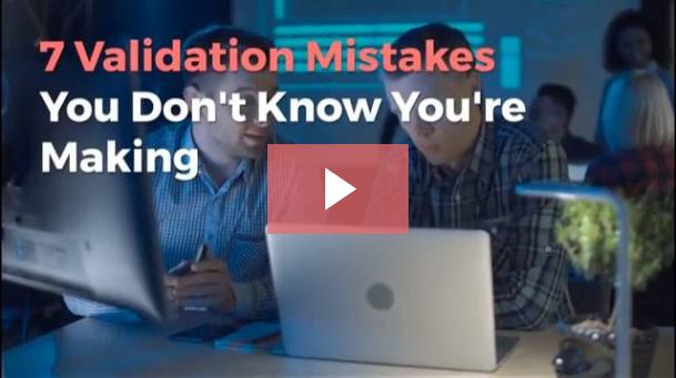 Validation Mistakes