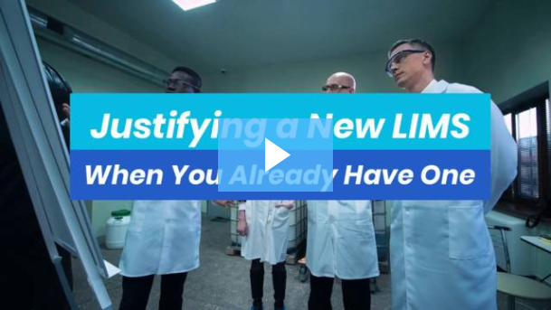 Justify a New LIMS
