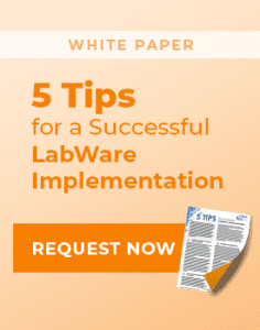 """White Paper: """"5 Tips for a Successful LabWare Implementation"""""""