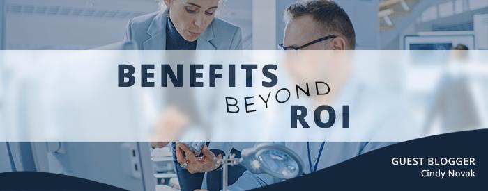 LIMS Benefits Beyond ROI - Guest Blogger: Cindy Novak