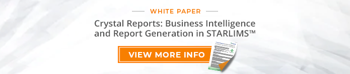 "White Paper: ""Crystal Reports: Business Intelligence and Report Generations in STARLIMS"""