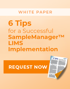6 Tips for SampleManager LIMS Implementation