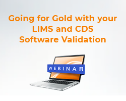 """Webinar: """"Going for Gold with your LIMS and CDS Software Validation"""""""