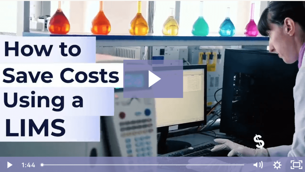 How to Save Costs Using a LIMS
