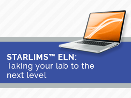 STARLIMS™ ELN: Taking your lab to the next level
