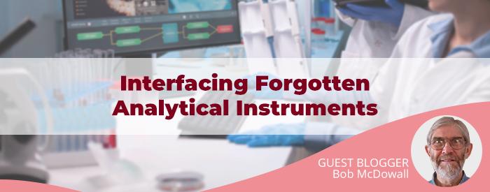 "Guest Blog: ""Interfacing Forgotten Analytical Instruments"""