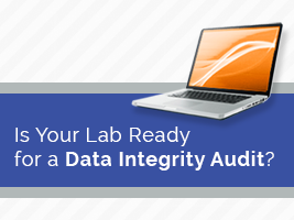 "Webinar: ""Is Your Lab Ready for a Data Integrity Audit?"