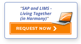 """Request Now: """"SAP and LIMS - Living Together (in Harmony)"""""""