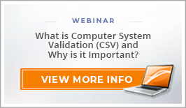 "Webinar: ""What is Computer System Validation (CSV) and Why is it Important?"""