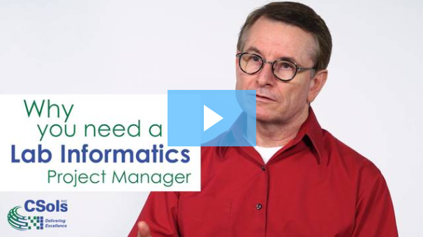 Why you need a Lab Informatics Project Manager video