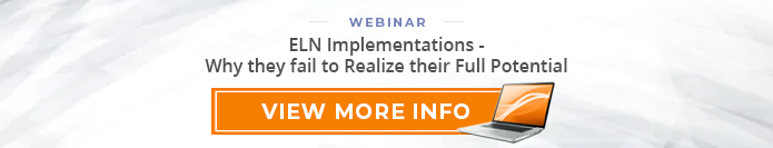 "Webinar: ""ELN Implementations - Why they fail to Realize their Full Potential"""