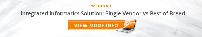 """Webinar: """"Integrated Informatics Solution: Single vs Best of Breed"""""""