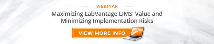 "Webinar: ""Maximizing LabVantage LIMS Value and Minimizing Implementation Risks"""