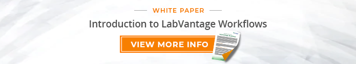 "White Paper: ""Introduction to LabVantage Workflows"""