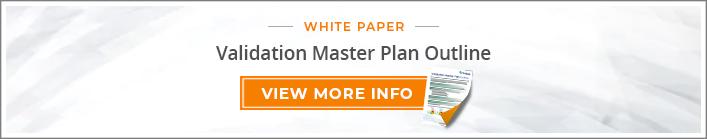 White Paper: Validation Master Plan Outline